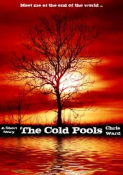 The Cold Pools ebook by Chris Ward