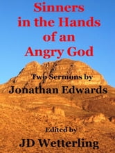 Sinners in the Hands of an Angry God ebook by JD Wetterling