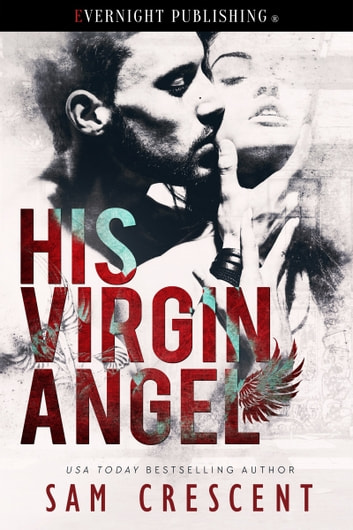 His Virgin Angel ebook by Sam Crescent