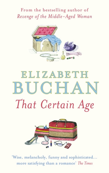 That Certain Age eBook by Elizabeth Buchan