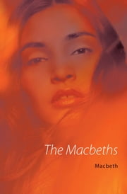 The Macbeths ebook by Macbeth