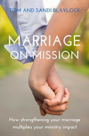 Marriage on Mission ebook by Tom Blaylock,Sandi Blaylock