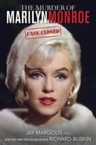 The Murder of Marilyn Monroe ebook by Jay Margolis,Richard Buskin