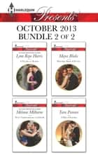 Harlequin Presents October 2013 - Bundle 2 of 2 - A Facade to Shatter\Never Underestimate a Caffarelli\Marriage Made of Secrets\A Hint of Scandal ebook by Lynn Raye Harris, Melanie Milburne, Maya Blake,...