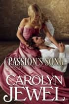 Passion's Song ebook by Carolyn Jewel