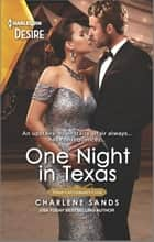 One Night in Texas ebook by Charlene Sands