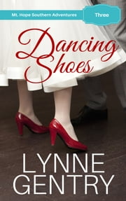Dancing Shoes ebook by Lynne Gentry
