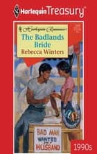 The Badlands Bride ebook by Rebecca Winters