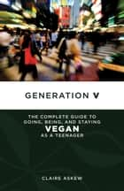 Generation V ebook by Claire Askew