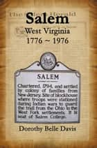 Salem West Virginia 1776 ~ 1976 ebook by Dorothy Belle Davis