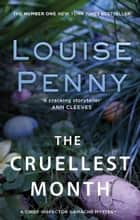 The Cruellest Month ebook by Louise Penny