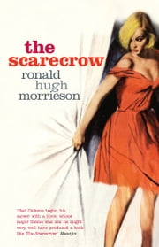 The Scarecrow ebook by Ronald Hugh Morrieson