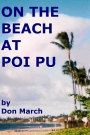 On The Beach at Poi PU ebook by Don March