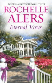 Eternal Vows ebook by Rochelle Alers