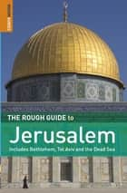 The Rough Guide to Jerusalem ebook by Daniel Jacobs