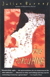 The Porcupine ebook by Julian Barnes