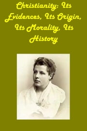 CHRISTIANITY ebook by ANNIE BESANT