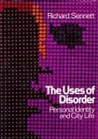 Uses of Disorder ebook by Richard Sennett