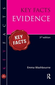 Key Facts Evidence ebook by Emma Washbourne