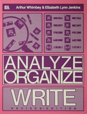 Analyze, Organize, Write ebook by Arthur Whimbey,Elizabeth Lynn Jenkins