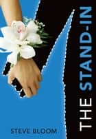 The Stand-In ebook by Steve  Bloom