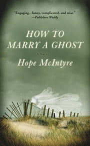 How to Marry a Ghost ebook by Hope McIntyre