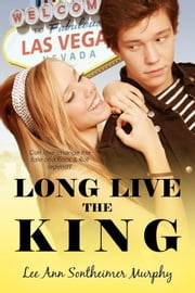 Long Live The King ebook by Lee Ann Sontheimer Murphy