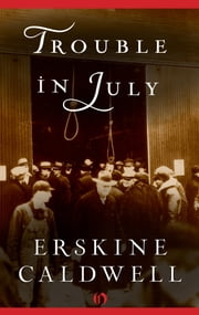 Trouble in July ebook by Erskine Caldwell