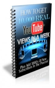 Get 10000 Views On YouTube ebook by Jimmy  Cai