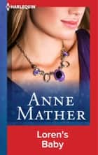 Loren's Baby ebook by Anne Mather