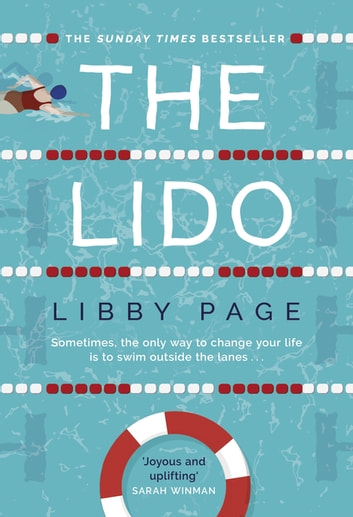 The Lido - The feel-good debut of the year ebook by Libby Page