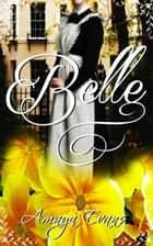 Belle ebooks by Amaya Evans