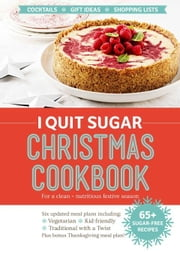 I Quit Sugar Christmas Cookbook ebook by Wilson, Sarah