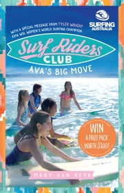 Ava's Big Move - Surf Riders Club 1 ebook by Mary van Reyk