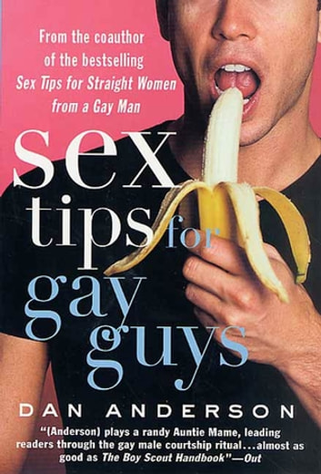 Sex Tips for Gay Guys ebook by Dan Anderson