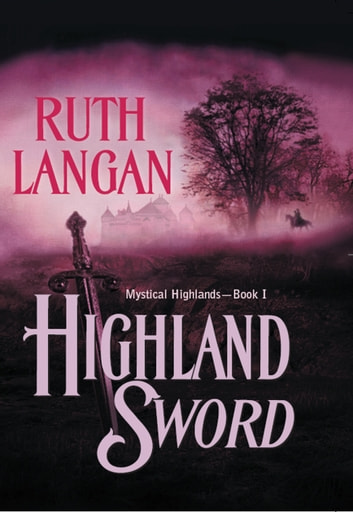 Highland Sword (Mills & Boon Historical) ebook by Ruth Langan