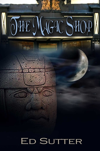 The Magic Shop ebook by Ed Sutter