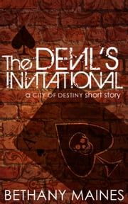 The Devil's Invitational ebook by Bethany Maines