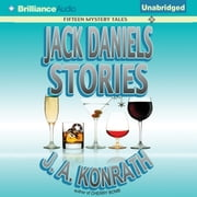 Jack Daniels Stories - Fifteen Mystery Tales audiobook by J. A. Konrath