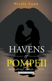 Havens of Pompeii - Some things always survive ebook by Nicole Louw