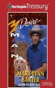 Slow Talkin' Texan ebook by Mary Lynn Baxter