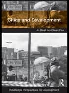 Cities and Development ebook by Jo Beall,Sean Fox
