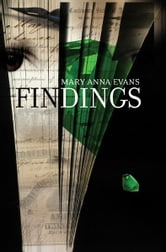 Findings - A Faye Longchamp Mystery ebook by Mary Anna Evans