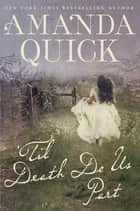 'Til Death Do Us Part ebook by Amanda Quick