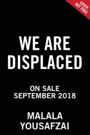 We Are Displaced ebook by Malala Yousafzai