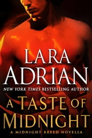 A Taste of Midnight: A Midnight Breed Novella ebook by Lara Adrian