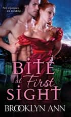 Bite at First Sight 電子書 by Brooklyn Ann
