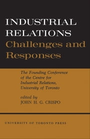 Industrial Relations - Challenges and Responses ebook by Kobo.Web.Store.Products.Fields.ContributorFieldViewModel