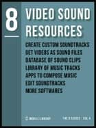 Video Sound Resources 8 - Video Editing Made Simple [ The 8 series - Vol 4 ] ebook by Mobile Library