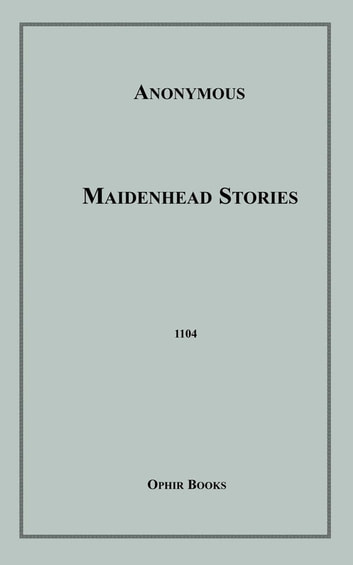 Maidenhead Stories ebook by Anon Anonymous